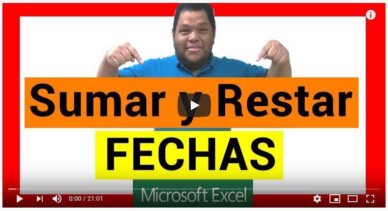 Como SUMAR y RESTAR FECHAS en Excel | Todos los métodos