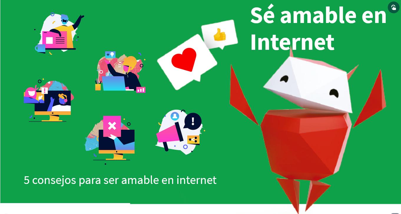 Sé amable en Internet - Ciudadanía Digital