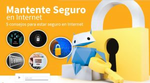 mantenerse seguro en Internet - Ciudadanía Digital